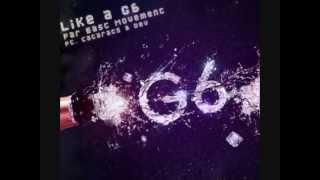 Like a G6- Far East Movement Lyrics