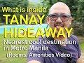 Tanay Hideaway Private Resort - What is Inside the Hidden Resort