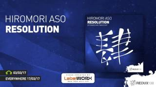 Get it here: https://redux.lnk.to/resolution We are happy to welcome Japan's Hiromori Aso at Redux 138. His debut single ...