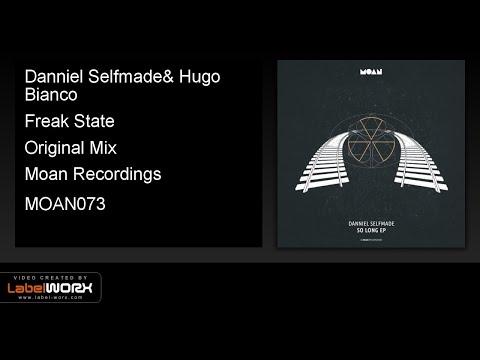 Danniel Selfmade, Hugo Bianco - Freak State (Original Mix)