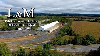 L&M Fabrication and Machine Commercial