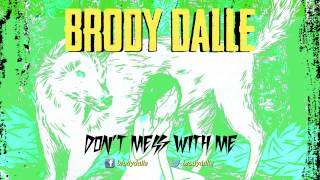 Brody Dalle - Don't Mess With Me (Official Audio)