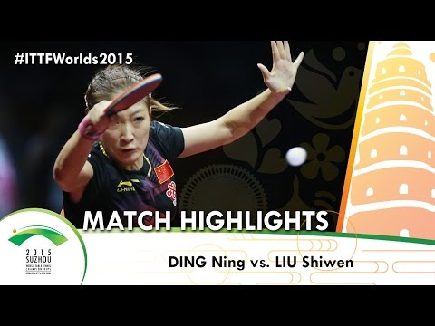 WTTC 2015 Highlights: DING Ning vs LIU Shiwen (FINAL)