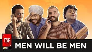 Video Men Will Be Men || TSP Singles MP3, 3GP, MP4, WEBM, AVI, FLV Agustus 2018