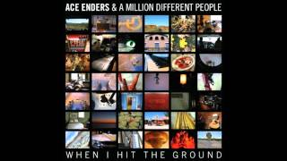 Emergency  <b>Ace Enders</b> & A Million Different People