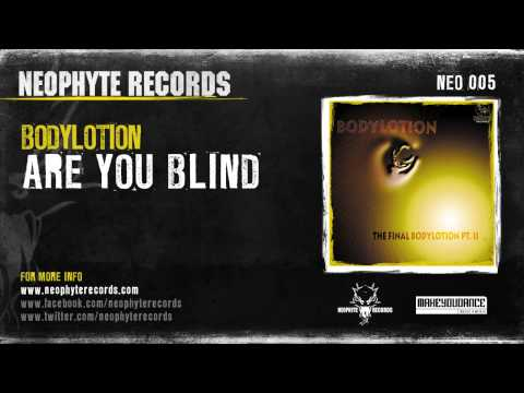 Bodylotion - Are You Blind?