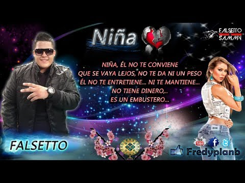 Falsetto & Sammy - Niña ft. J King & Maximan
