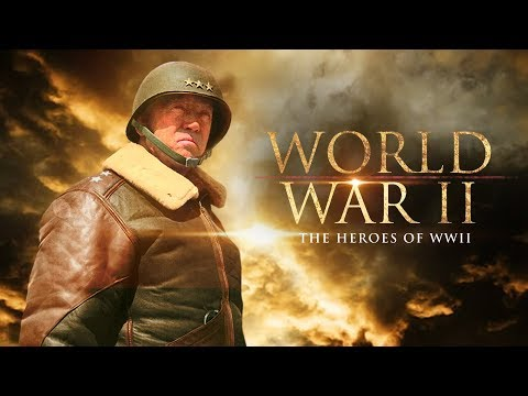 World War II: The Heroes of WWII - Full Documentary