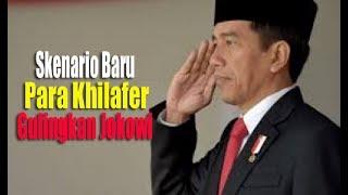Video Skenario Baru Para Khilafer Gulingkan Jokowi MP3, 3GP, MP4, WEBM, AVI, FLV Februari 2018