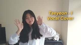 Hey guys! This is my cover for Taeyeon's solo debut track 'I'! I was really nervous about covering this because it's sung by the amazing KIM TAEYEON, but ...