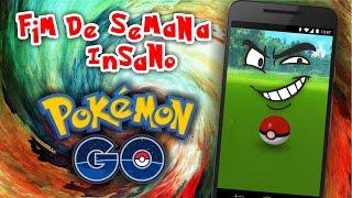 Pokémon GO Final de Semana Insano! by Pokémon GO Gameplay