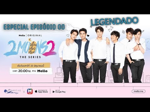 2Moons2 The Series  Special Episode Mello Thailand - Legendado