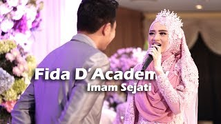 Video Fida D'Academy - Imam Sejati (Live at Wedding Ceremony) MP3, 3GP, MP4, WEBM, AVI, FLV Januari 2018