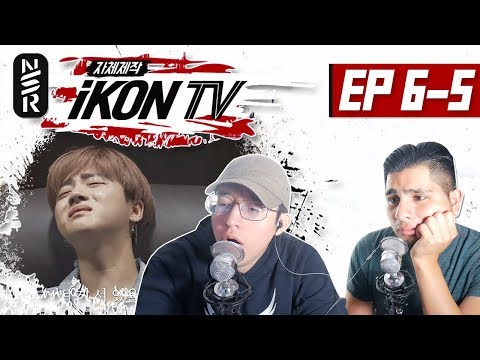 GUYS REACT TO 'iKON TV' EP. 6-5