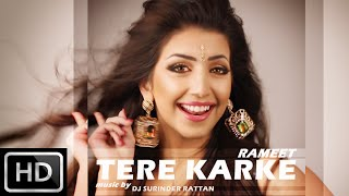 Video RAMEET SANDHU- TERE KARKE ***OFFICIAL MUSIC VIDEO*** download in MP3, 3GP, MP4, WEBM, AVI, FLV January 2017