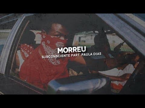 Morreu-Subconsciente part. Paula Dias (2013)