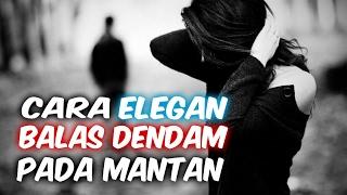 Download Video 8 Cara ELEGAN Membuat MANTAN Menyesal MP3 3GP MP4