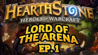 hearthstone Hearthstone: Lord Of The Arena - Episode 1