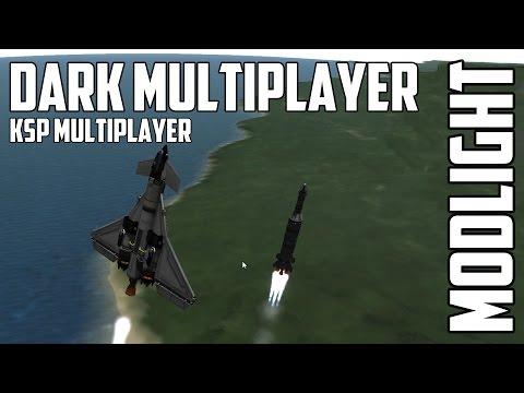 Dark MultiPlayer for Kerbal Space Program - Modlight