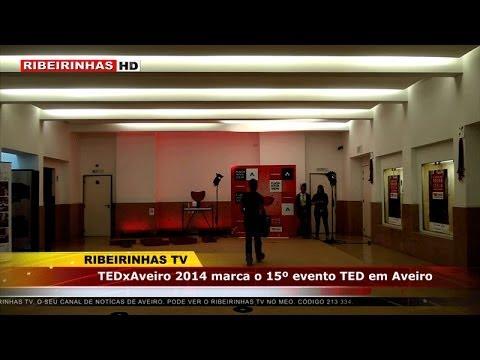TEDxAveiro 2014 marca o 15º evento TED em Aveiro