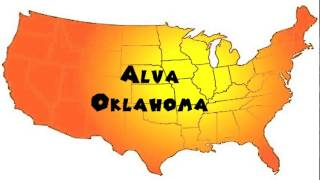 Alva (OK) United States  city photo : How to Say or Pronounce USA Cities — Alva, Oklahoma