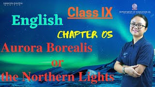 Class IX English Course Book Chapter 5: Aurora Borealis or the northern lights