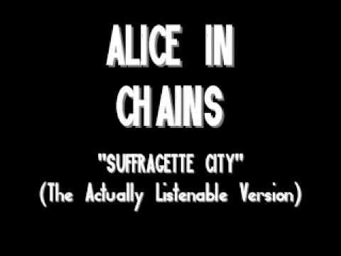 Suffragette City (1989) (Song) by Alice in Chains