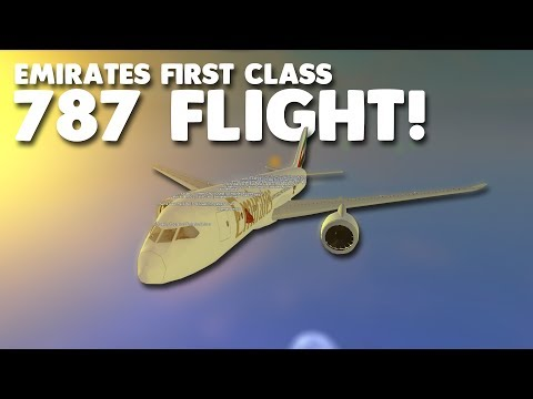 Emirates First Class 787 Flight!  Roblox