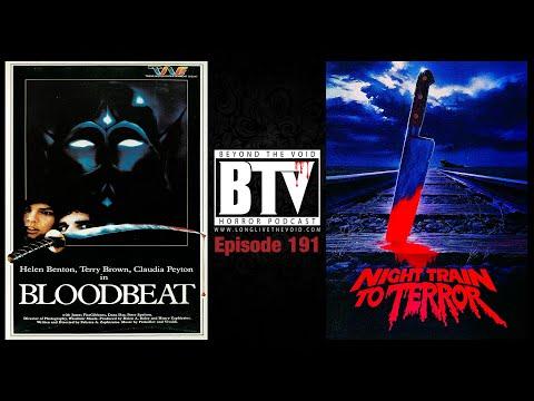 Bloodbeat (1983) & Night Train To Terror (1985) Reviews - Ep191 BTV