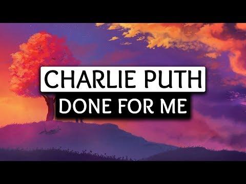 Video Charlie Puth, Kehlani ‒ Done For Me (Lyrics) 🎤 download in MP3, 3GP, MP4, WEBM, AVI, FLV January 2017