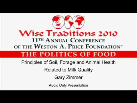 Principles of Soil, Forage and Animal Health Related to Milk Quality – Gary Zimmer