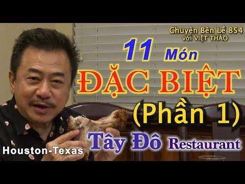 MC VIỆT THẢO- CBL(854)- (Phần 1) Với 11 MÓN ĂN ĐẶC BIỆT của Nhà Hàng Tây Đô ở Houston- Apr 18, 2019. - Thời lượng: 39 phút.