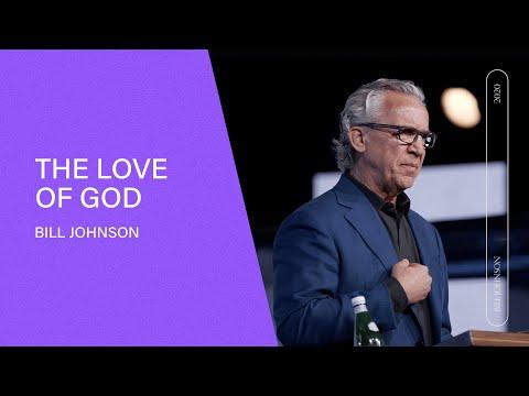 The Love of God - Bill Johnson | Easter Sunday at Bethel Church (Full Sermon)