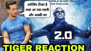 Video Tiger shroff Reaction on Robot 2.0 TEASER, Tiger sharma appreciate Akshay kumar and Rajnikant look MP3, 3GP, MP4, WEBM, AVI, FLV April 2019