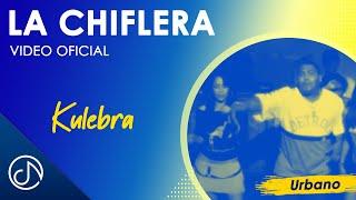 La Chiflera - Kulebra