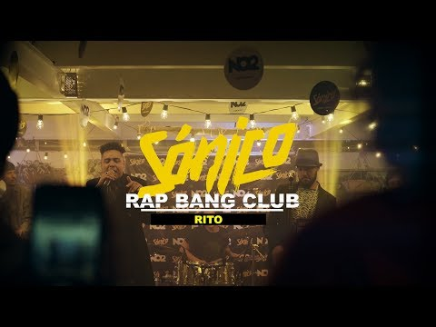 RAP BANG CLUB  -  RITO  -  SÓNICO EN VIVO