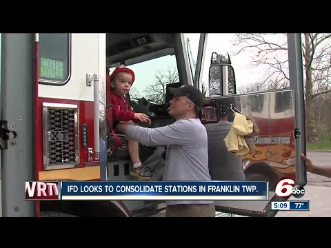 Indianapolis Fire Department wants to consolidate stations in Franklin Township