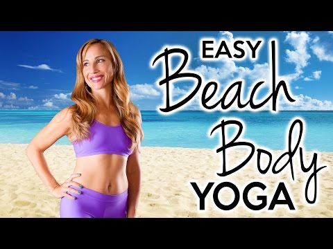 Beach Body Yoga For Beginners, Easy 20 Minute Workout for Body Toning and Weight Loss
