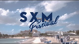 SXM Festival Returns to Saint Martin in The Caribbean on March 15-19, 2017