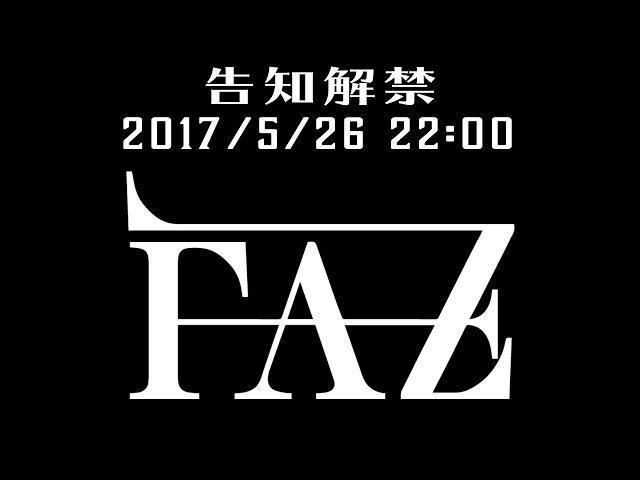 【FAZ】8/26 再始動単独公演 & 8/30 NEW ALBUM Release!!