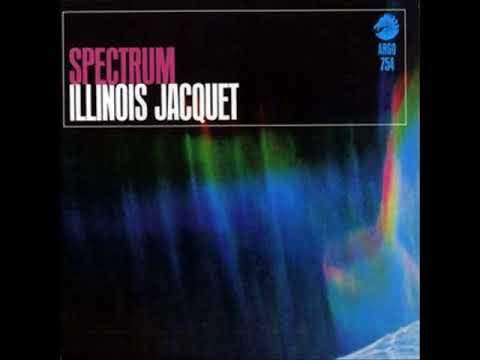 Illinois Jacquet – Spectrum (Full Album)