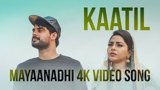 Video Kaatil Official 4K Video Song | Mayaanadhi | Aashiq Abu | Rex Vijayan | Shahabaz Aman MP3, 3GP, MP4, WEBM, AVI, FLV Juni 2019