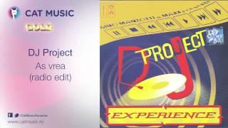 DJ Project - As vrea (radio edit)