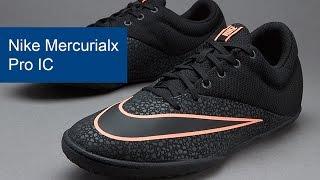 Nike Mercurialx Pro IC - фото