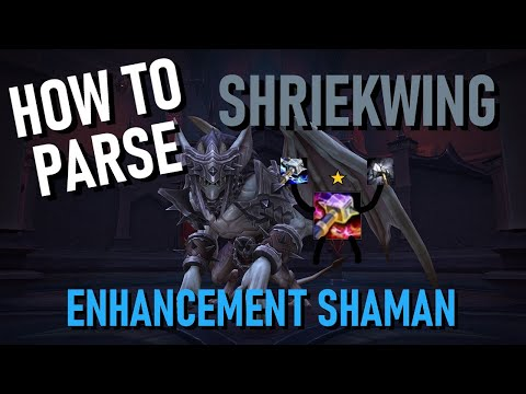 How to PARSE: Shriekwing - Enhancement Shaman | Waves