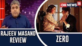 Zero Movie review by Rajeev Masand   Shah Rukh Khan, Anushka Sharma, Katrina Kaif