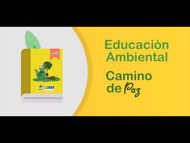 EDUCACIÓN AMBIENTAL CAMINO DE PAZ 📖🕊