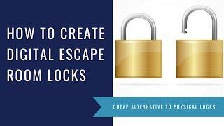 How to Create Digital Locks for a Classroom Escape Room