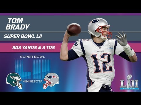 Video: Tom Brady Sets SB Record with 505 Pass Yards! | Eagles vs. Patriots | Super Bowl LII Highlights