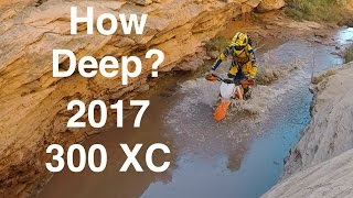 6. How Deep is That? 2017 KTM 300 XC - Episode 203